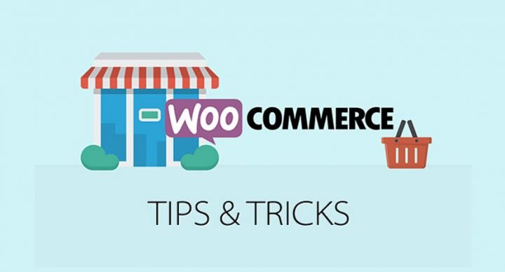 Useful WooCommerce Tips and Tricks